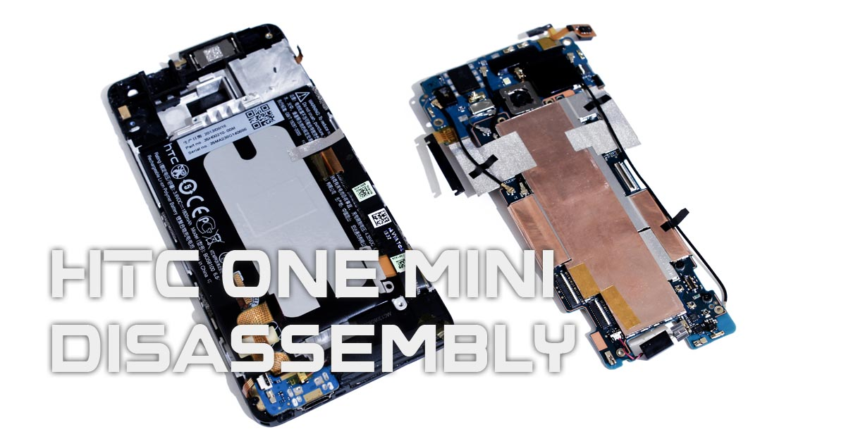 HTC One mini Disassembly Teardown
